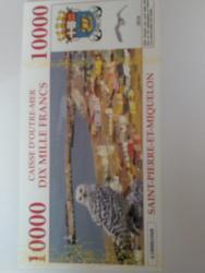 Bankovka TAAF UNC, Saint Miquelon 10 000 francs